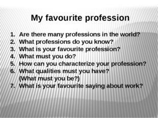 Are there many professions in the world? What professions do you know? What i
