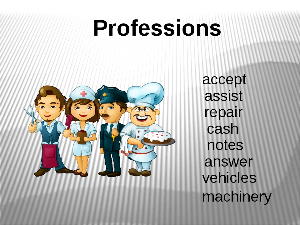 Professions accept assist repair cash notes answer vehicles machinery