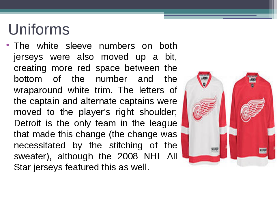 Uniforms The white sleeve numbers on both jerseys were also moved up a bit, c...