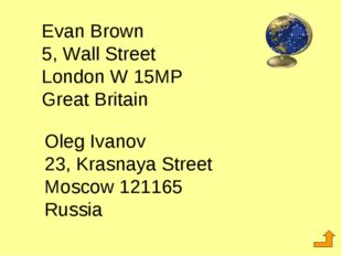Evan Brown 5, Wall Street London W 15MP Great Britain Oleg Ivanov 23, Krasnay