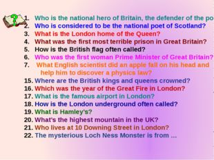Who is the national hero of Britain, the defender of the poor? Who is conside