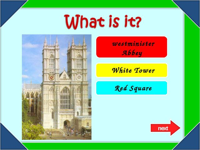 westminister Abbey White Tower Red Square