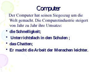 Computer Der Computer hat seinen Siegeszug um die Welt gemacht. Die Compureti