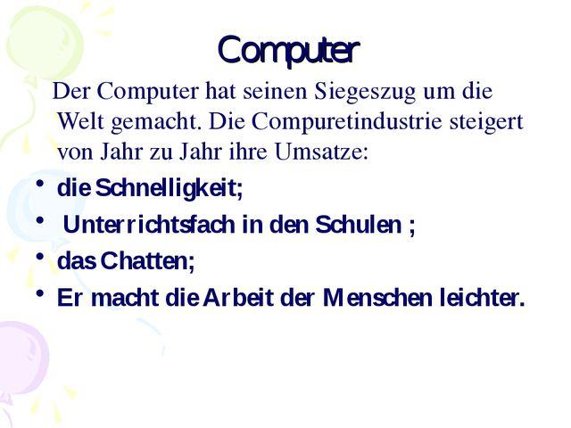 Computer Der Computer hat seinen Siegeszug um die Welt gemacht. Die Compureti...