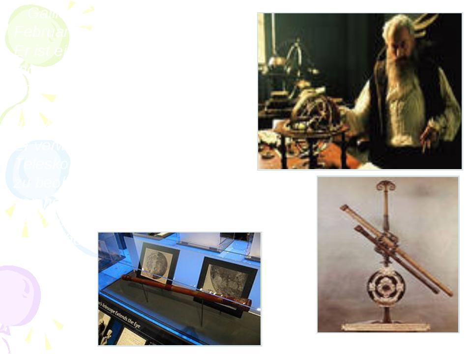 Galileo Galilei wurde am 15. Februar 1564 in Pisa geboren. Er ist ein italie...
