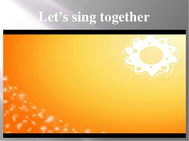Let's sing together