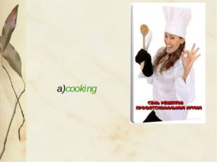 a)cooking