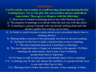 MEETINGS You'll read the conversation at a staff meeting about introducing f