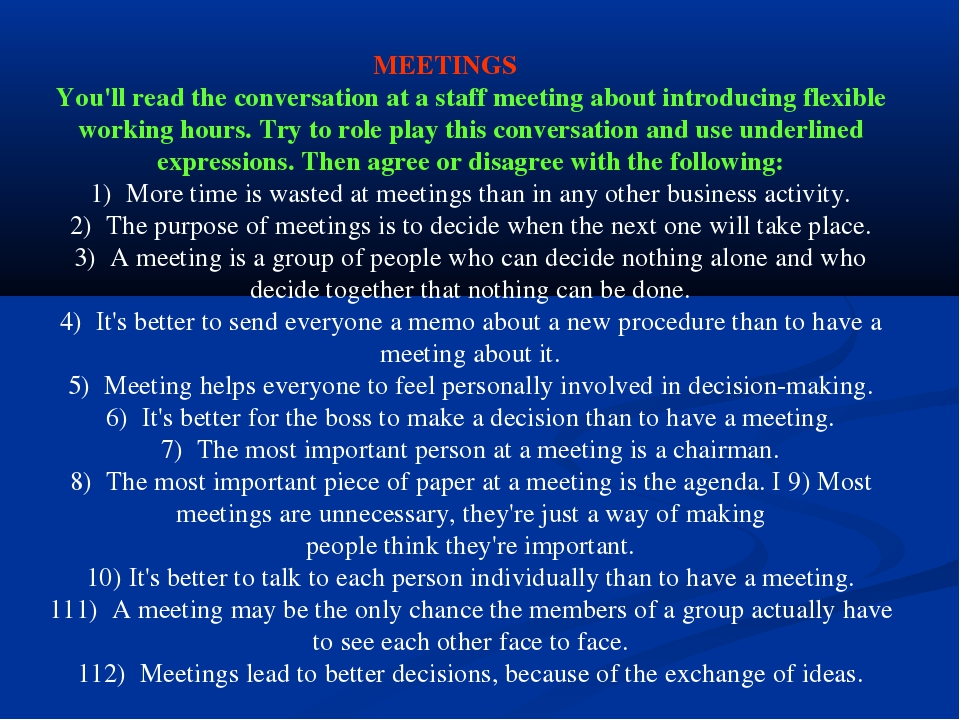 MEETINGS You'll read the conversation at a staff meeting about introducing f...
