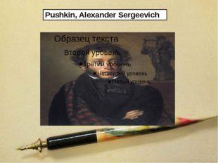 Pushkin,AlexanderSergeevich