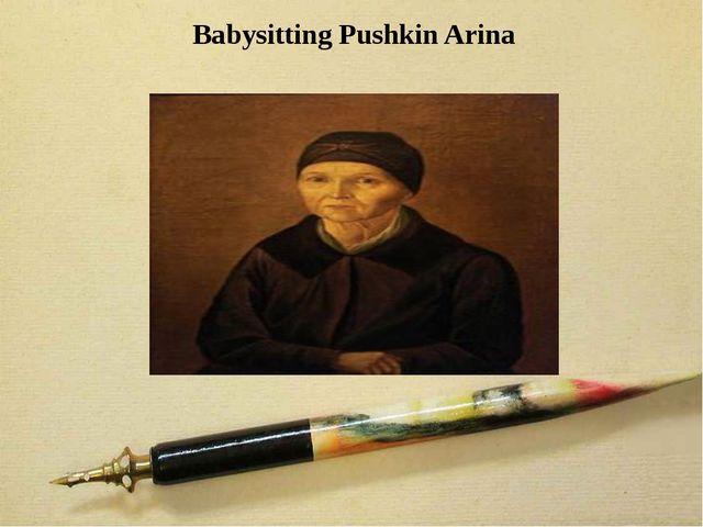 Babysitting Pushkin Arina
