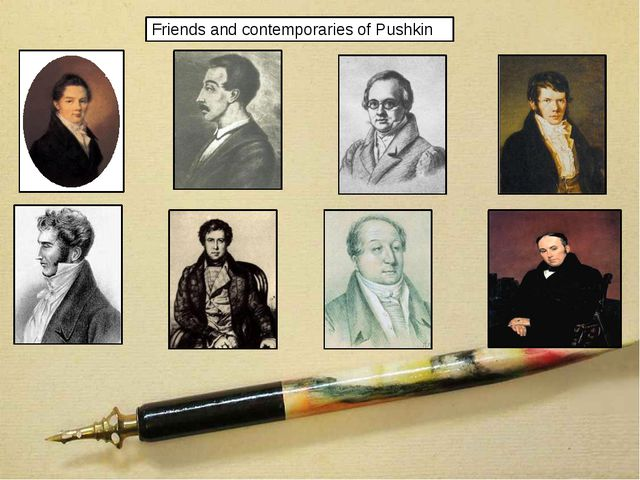 Friends and contemporaries of Pushkin