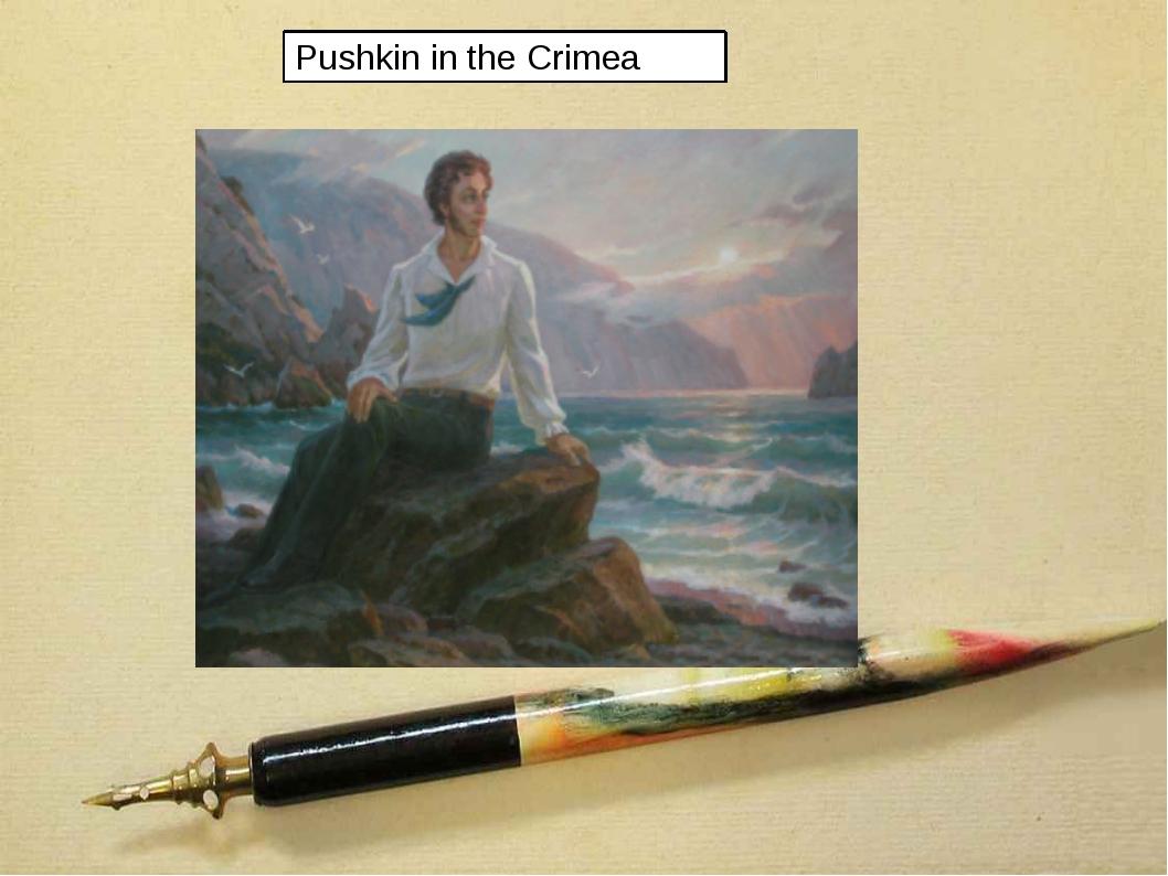 Pushkin in the Crimea