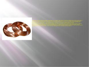 Медь и латунь применяют для изготовления проводов и различных токопроводящих