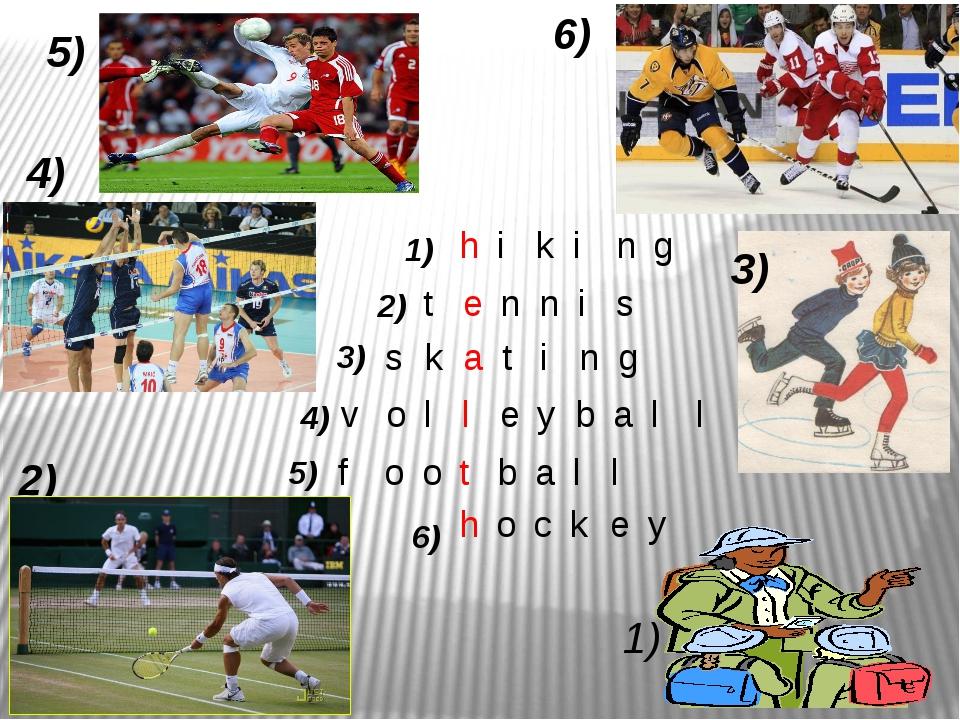 1) 1) 2) 3) 4) 5) 6) 2) 3) 4) 5) 6) h i k i n g t e n n i s s k a t i n g v o...