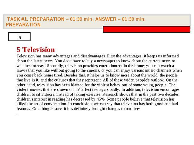 TASK #1. PREPARATION – 01:30 min. ANSWER – 01:30 min. PREPARATION 5 5 Televi...