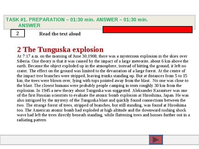 TASK #1. PREPARATION – 01:30 min. ANSWER – 01:30 min. ANSWER 2 Read the text...