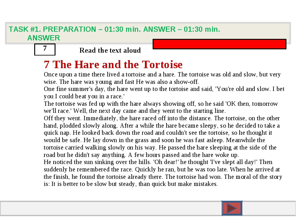 TASK #1. PREPARATION – 01:30 min. ANSWER – 01:30 min. ANSWER 7 Read the text...