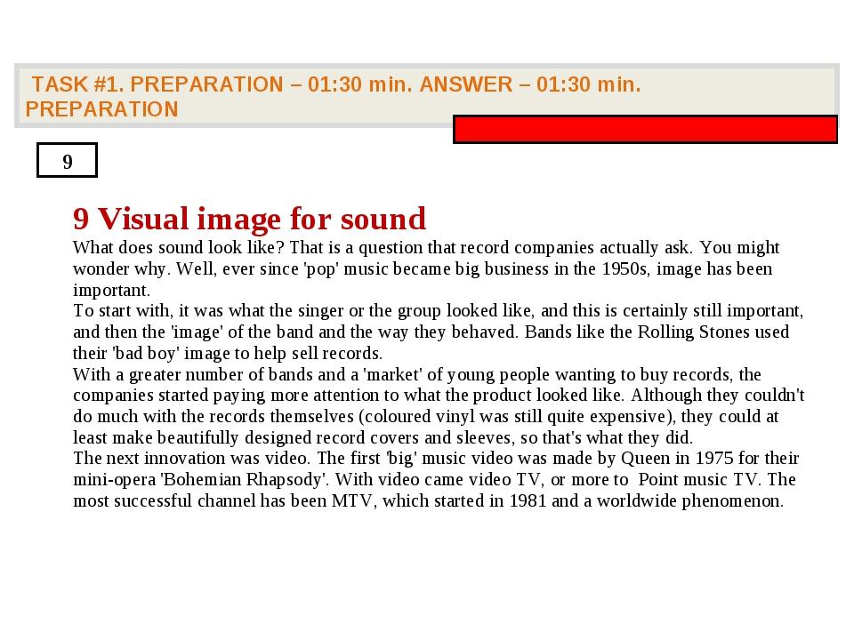 TASK #1. PREPARATION – 01:30 min. ANSWER – 01:30 min. PREPARATION 9 9 Visual...