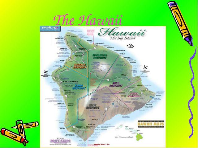 The Hawaii