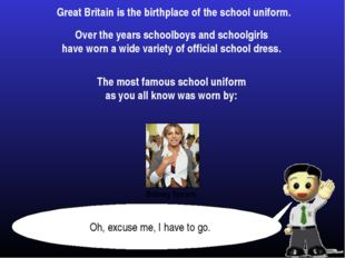Great Britain is the birthplace of the school uniform. Over the years schoolb