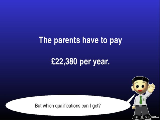 The parents have to pay £22,380 per year.