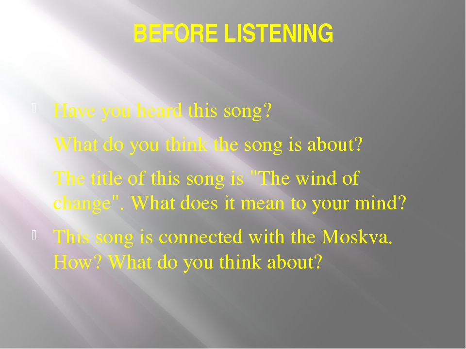 BEFORE LISTENING Have you heard this song? What do you think the song is abou...