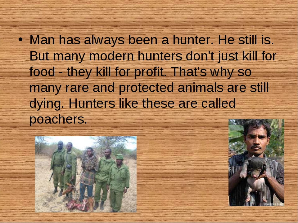 Man has always been a hunter. He still is. But many modern hunters don't just...