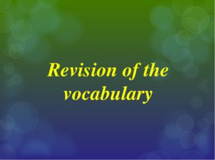 Revision of the vocabulary