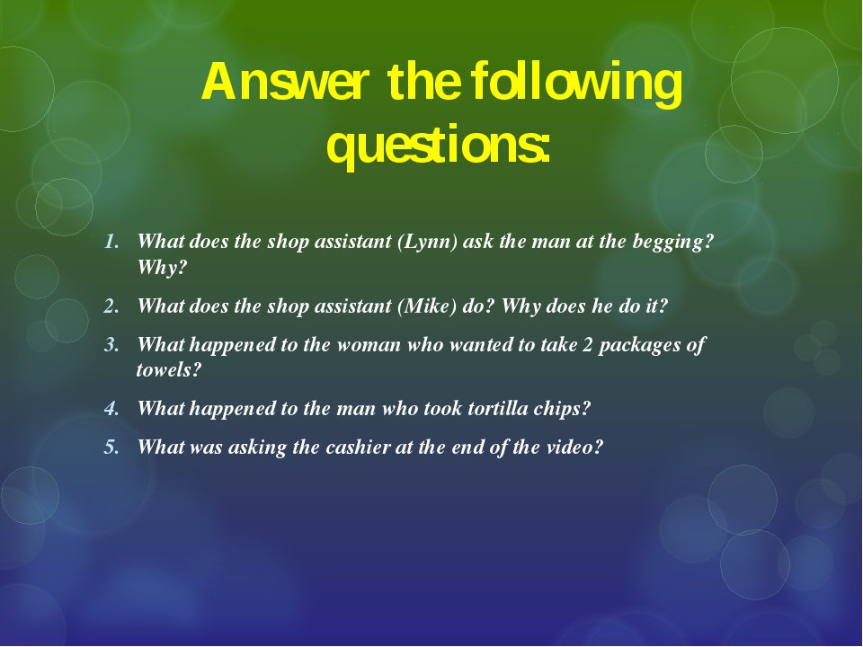 Answer the following questions: What does the shop assistant (Lynn) ask the m...