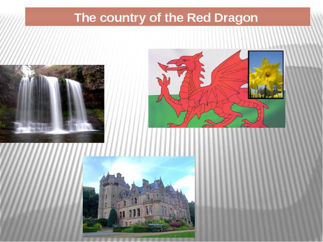 The country of the Red Dragon