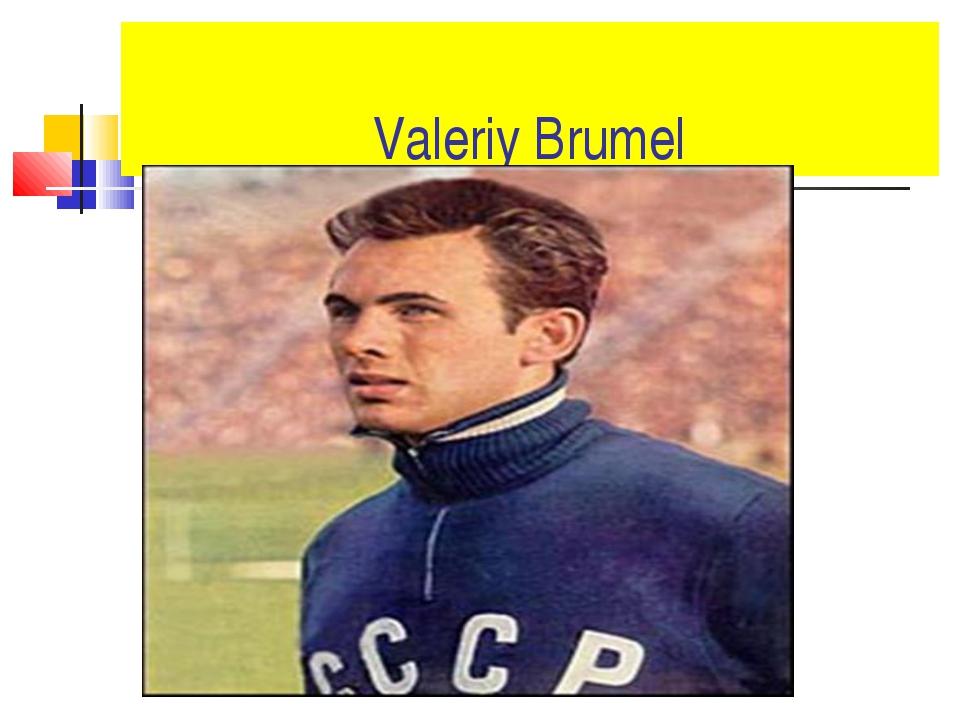 Valeriy Brumel