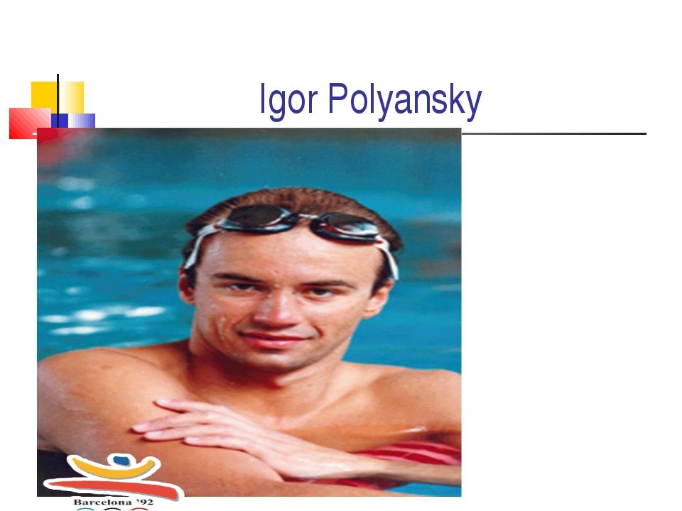 Igor Polyansky