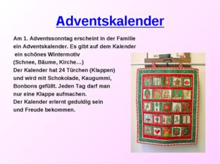 Adventskalender Am 1. Adventssonntag erscheint in der Familie ein Adventskale