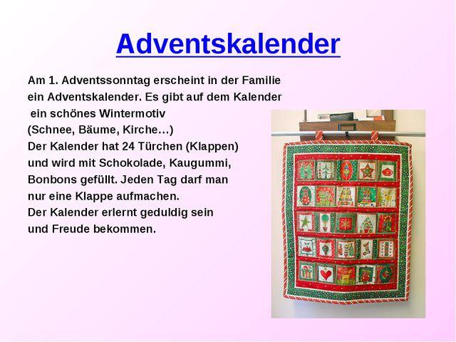 Adventskalender Am 1. Adventssonntag erscheint in der Familie ein Adventskale...