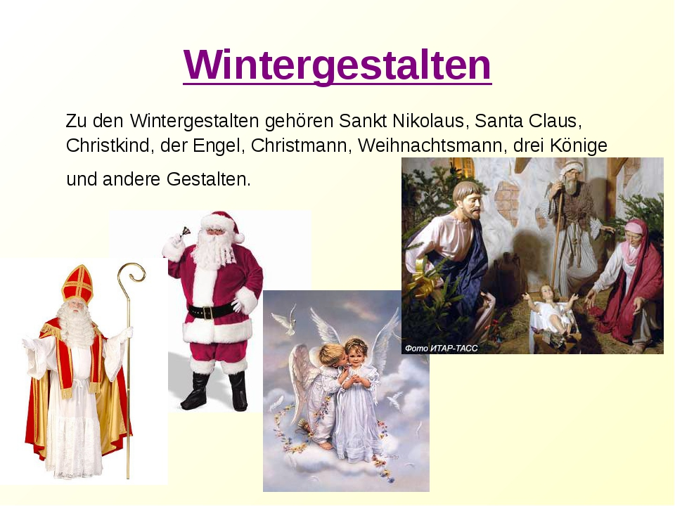 Wintergestalten Zu den Wintergestalten gehören Sankt Nikolaus, Santa Claus, C...