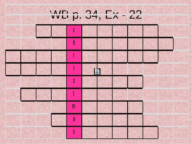 WB p. 34, Ex - 22