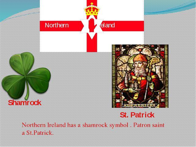 Northern Ireland Shamrock St. Patrick Northern Ireland has a shamrock symbol...