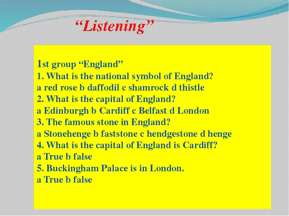 """Listening"" 1st group ""England"" 1. What is the national symbol of England? a..."