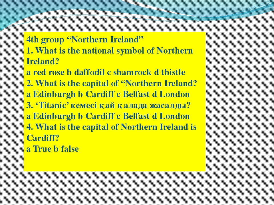 "4th group ""Northern Ireland"" 1. What is the national symbol of Northern Irela..."