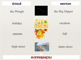 british american the Big Dipper holiday vacation autumn fall high street main