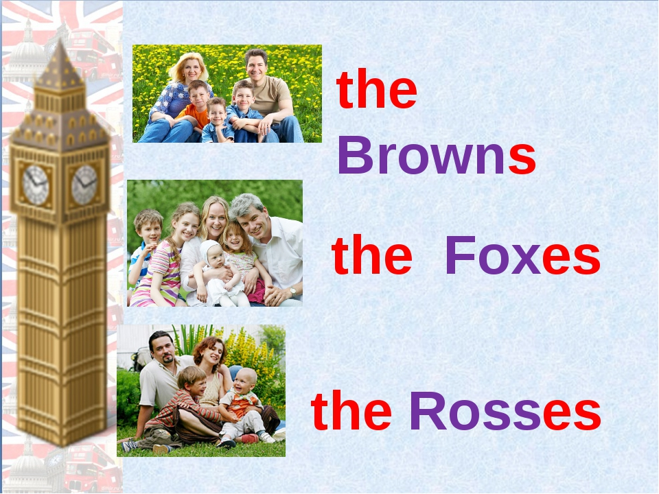 the Browns the Foxes the Rosses