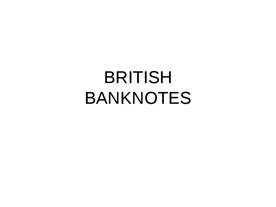 BRITISH BANKNOTES