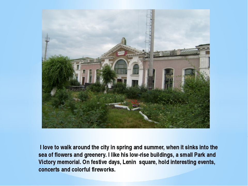 I love to walk around the city in spring and summer, when it sinks into the...