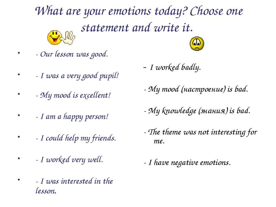 What are your emotions today? Choose one statement and write it. - Our lesson...