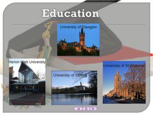 University of Glasgow Heriot-Watt University University of Stirling Universit