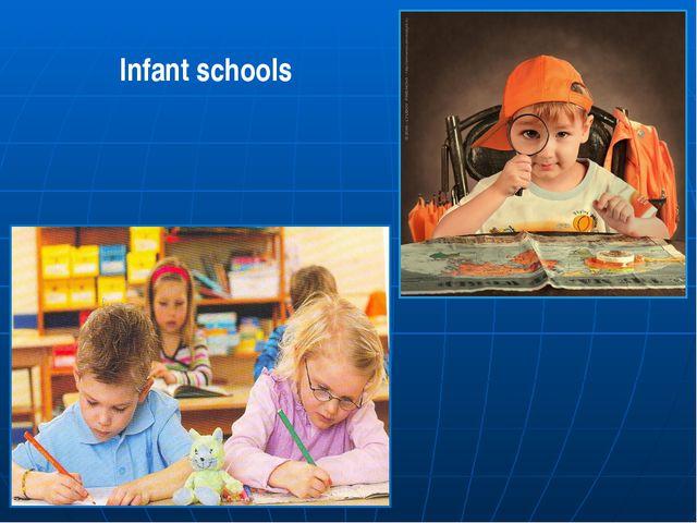 Infant schools