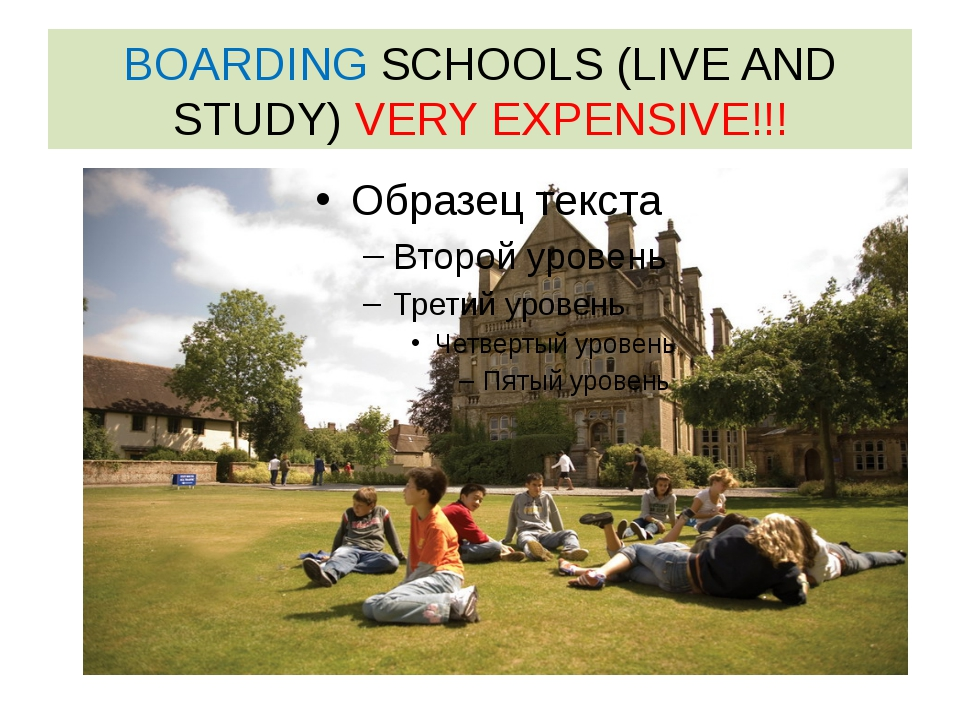 BOARDING SCHOOLS (LIVE AND STUDY) VERY EXPENSIVE!!!