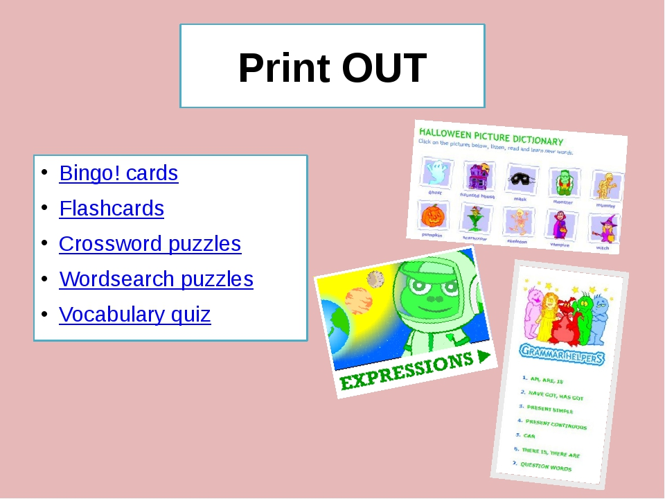 Print OUT Bingo! cards Flashcards Crossword puzzles Wordsearch puzzles Vocabu...