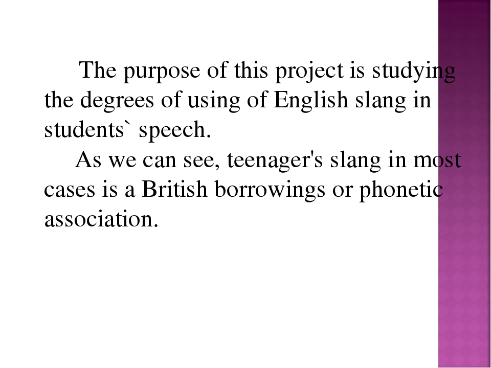 The purpose of this project is studying the degrees of using of English sla...